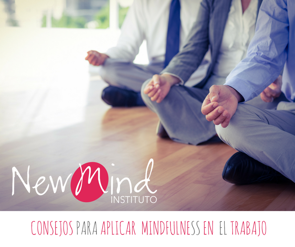 consejos para aplicar mindfulness en el trabajo
