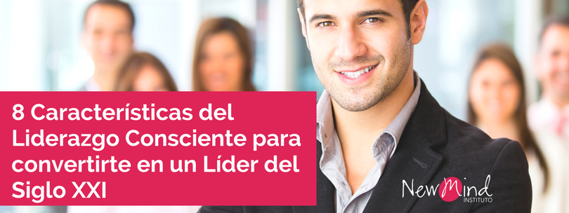 Liderazgo Consciente Instituto NewMind